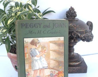 Peggy and Joan Mrs H C Cradock Vintage Girls Books Children's Book Girl Bedtime Stories Illustrated Pictures  Full Color Pages Large Print