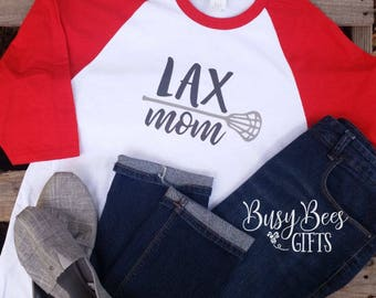 Lacrosse Mom Raglan Shirt. LAX Mom Shirt. Lacrosse Mom Shirt. LAX Mom. Lacrosse Mom. Sports Mom. Mom Shirt. Lacrosse Shirt. Raglan Shirt
