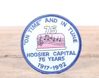 Vintage Scout Patch / 1992 On Time And In Tune - Hoosier Capital 75 Years Patch / Girl Scout Patch / Boy Scout Patch / Grunge Patch