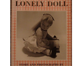 The Lonely Doll by Dare Wright, adorable doll and teddy bear childrens picture book adventure story, 1986 Sandpiper Press paperback reprint