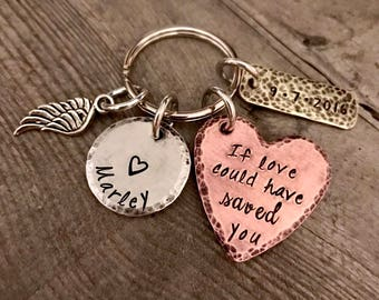If love could have saved you - Memorial - Angel - Jewelry - Hand Stamped - Remembrance - Personalized Jewelry- Key Chain - Bereavement