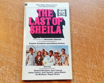"""Vintage 70's Paperback, """"The Last of Sheila"""" by Alexander Edwards, Based on the Screenplay by Stephen Sondheim and Anthony Perkins, 1973."""