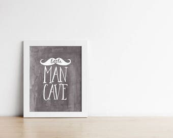 Nursery Art Print - Little Man Cave - Grey and White - Mustache - Baby Shower Gift - Baby Boy Nursery - Buy One Get One Free - SKU:112