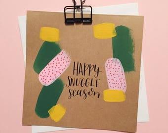 Happy Snuggle Season card | Handpainted blank holiday card