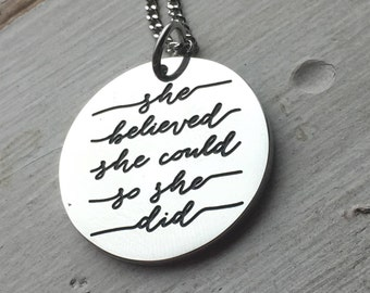 Necklace { She believed she could so she did } Stainless steel