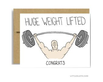 Huge weight lifted greeting card - congrats congratulations funny pun weights lifting retirement graduation cancer free card