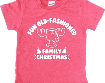 Fun Old-Fashioned Family Christmas - Griswold - Christmas Vacation Shirt - You Serious Clark - Christmas Shirt - Kids Holiday Shirt