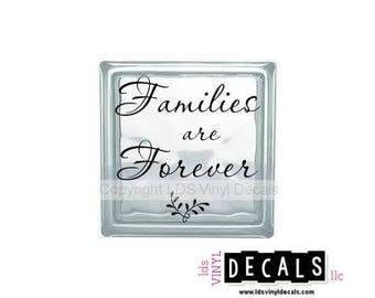 Families are Forever (with leaf) - Family Vinyl Lettering for Glass and Wood Blocks - Craft Decals