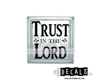 Trust in the Lord (Proverbs 3:5) - Scripture Vinyl Lettering for Glass Blocks - Craft Decals