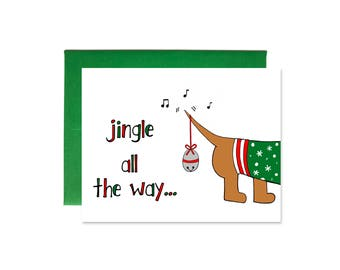 Dog Christmas Card - Dachshund Holiday Card - Funny Christmas Card - Jingle All The Way by Yellow Daisy Paper Co.