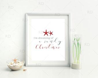 I'm dreaming of a sandy Christmas - PRINTABLE Wall Art / Christmas Wall Art / Christmas Print / Christmas Print / Nautical Christmas Art