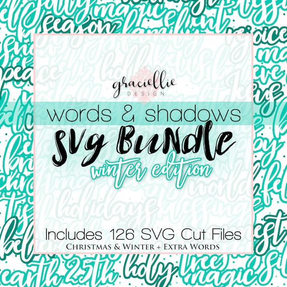 Graciellie Design SVG Winter Bundle Words & Shadows