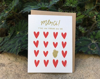 You've got a heart of GOLD // Thanks // Lovely Thank You Card (Available in EN & FR)