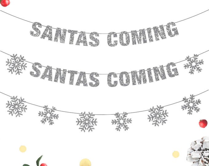 Santa's Coming Banner, Christmas Banner, Santa Banner, Christmas Decor, Christmas Banners, Santa Holiday Decor