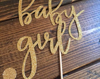 Its A Girl Cake Topper - Baby Girl Cake Topper - Baby Shower Cake Topper - Girl Baby Shower Decor - Cake Topper - Gold Baby Shower