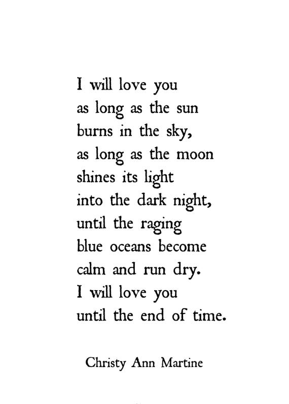 Anniversary Gifts for Men and Women - Poem Print - I Will Love You As Long as the Sun Burns in the Sky - Until the End of Time Poem