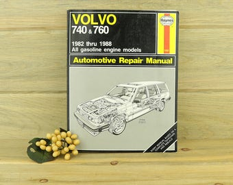 Volvo 740 & 760 Automotive Repair Manual by John Haynes, Auto Repair, Automobile, Car Repair, Car Maintenance, Auto Maintenenace 18-15