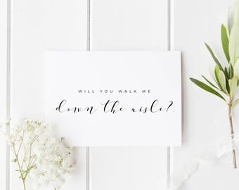 Will You Walk Me Down The Aisle? Give Me Away Card, Wedding Card For Dad, Walk Me Down The Aisle, Step Dad Aisle Wedding Card, Card For Dad