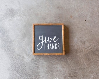 Give Thanks - Rustic, Farmhouse, Wood Sign, Thanksgiving, Home Decor - 12x12""
