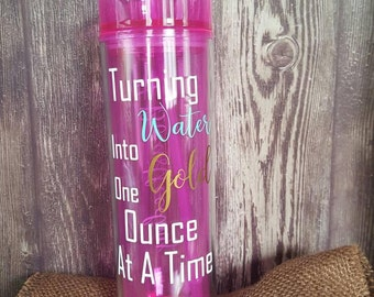 Turning Water Into Gold One Ounce At A Time #Breastfeeding Skinny Acrylic Tumbler with straw