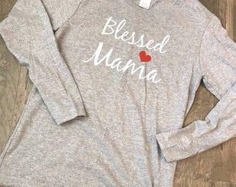 Blessed Mama Shirts, Trendy Mom Tee, Blessed Mama Tshirt, Momma Shirts, Mom T Shirt Sayings, Mom Shirt Sayings, Blessed Mama Tee, Mom Shirt
