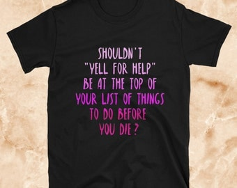 Funny Tees, Funny Tee Shirts, Funny Tees Women, Funny Tee Shirts Women, T Shirt, T Shirts For Women, T Shirt Men, T Shirts With Sayings