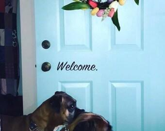 Welcome. Front Door Decal