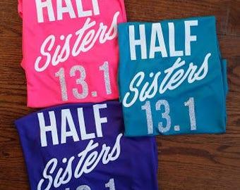 Half Sisters 13.1 Running Shirt Half Marathon Shirt Marathon Running Shirt Running Sisters Running Partners Shirts Matching Running Shirts