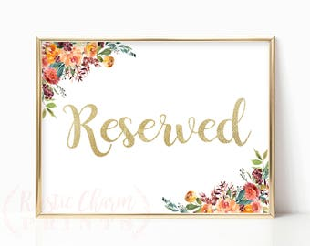 PRINTABLE - Reserved Floral Gold Foil Glitter Wedding Sign - Reserved Family Friends Wedding Ceremony Reception Download File 5 x 7 or 4 x 6