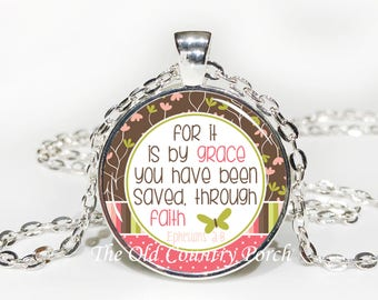 Ephesians 2:8-Glass Pendant Necklace/Bible Verse/Scripture/Christian Gift/Religious Jewelry/Faith Necklace/Baptism Gift/Bible Chapter