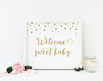 Mint Green and Gold Baby Shower Welcome Sign, Printable, Welcome Sweet Baby Sign, Welcome Baby Shower Sign, Gender Neutral Baby Shower - CG4