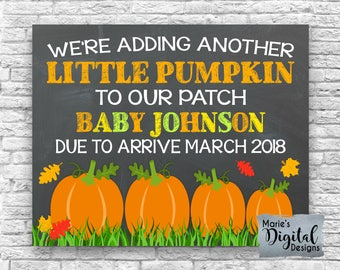 PRINTABLE We're Adding Another Little Pumpkin To Our Patch - Fall Chalkboard Pregnancy Baby Announcement / Photo Prop / Halloween JPEG FILE