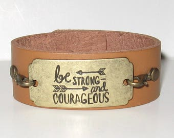 Be Strong and Courageous Leather Cuff Bracelet