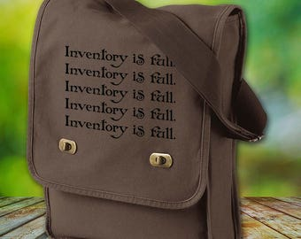 Inventory is Full Canvas Field Bag - Cotton Canvas Bag - World of Warcraft Inspired Bag - Custom Bags Available