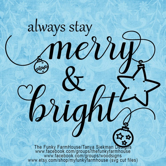 "SVG & PNG - ""Always Stay Merry and Bright"""