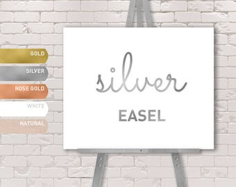 SILVER EASEL / Solid Wood Easel / Gold, Silver, Rose Gold, White, or Natural Color / Large Floor Stand Easel {or} Tabletop Sign Display