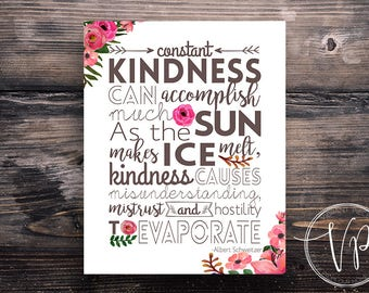 Watercolor Floral Inspirational Quote about Kindness- 8 by 10 in. instant download