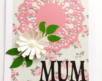 Mother's Day Card - Floral - Handmade Card - 3D Greeting Card   - Celebration Card