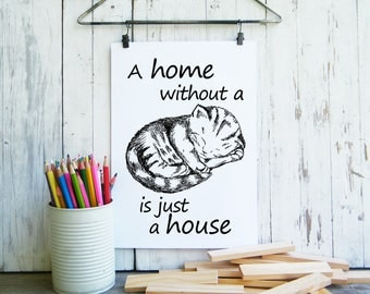 A home without a cat, Cat decor, Kitten poster, Quote print, Cat lovers gift, Nursery decor, Cute animals
