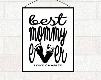 First Mother's Day gift from baby, Footprint Gift Personalized Mom Print, Best Mommy Ever Gift for New Mom from baby, Best Mama