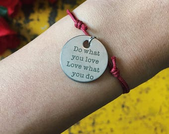 Do What You Love, Love What You Do, Inspirational Bracelet, Inspirational Gift, Quote Charm, Friendship Bracelet, Wish Bracelet, Motivation