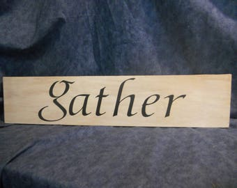 Country wood sign GATHER