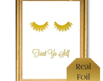 Treat yo self, girly wall art, rose gold Bathroom decor, eye lashes, Art, Gold foil, parks and recreation, home wall decor, treat your self,