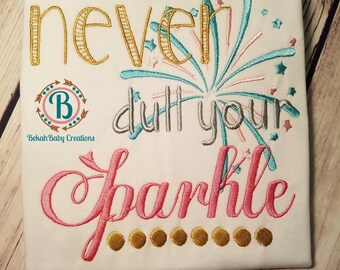 RESERVED---Never dull your Sparkle-July 4th-Embroidery shirt