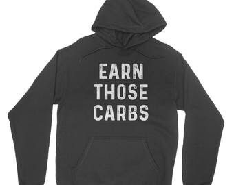 EARN THOSE CARBS Hoodie - Clothing for fitness foodies