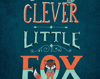 Stay Clever Little Fox Poster