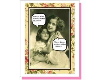 There is No Number After 29. Funny Birthday Card. 30th Birthday Card