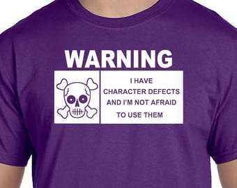 NA -WARNING I Have DEFECTS  - T-shirt - Color Options - S-3X - 100% cotton - Free Shipping - Narcotics Anonymous