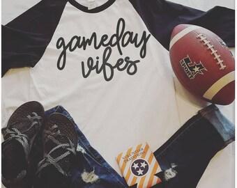 Gameday Vibes, Gameday shirt, football shirt, football in the south, raglan tee, baseball tee
