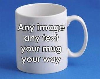 Your Mug Your Way